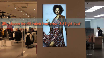 Why choose Backlit Fabric Frameless LED Light Box?