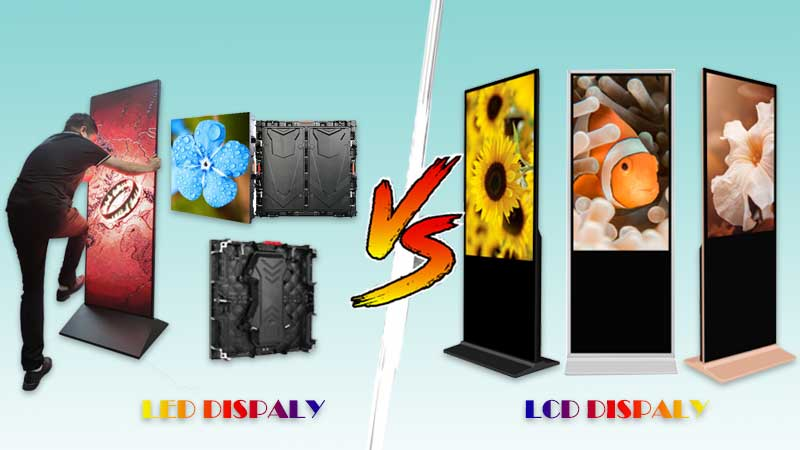 Commercial Display-Digital Signage-Difference Between LCD Vs LED Display