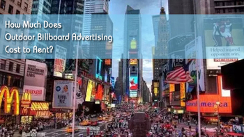 How Much Does Outdoor Billboard Advertising Cost to Rent?